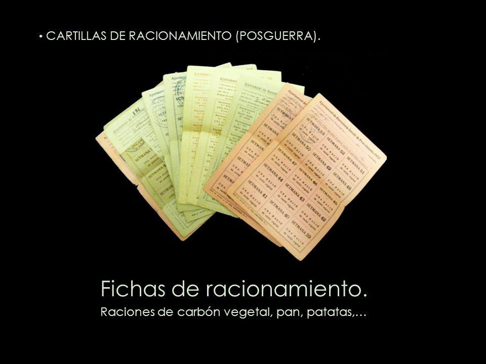 Fichas de racionamiento. Raciones de carbón vegetal, pan, patatas,… CARTILLAS DE RACIONAMIENTO (POSGUERRA).