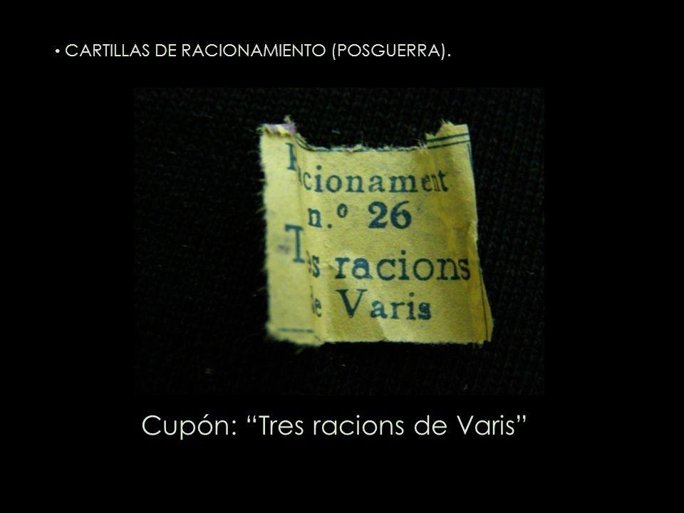Cupón: Tres racions de Varis CARTILLAS DE RACIONAMIENTO (POSGUERRA).