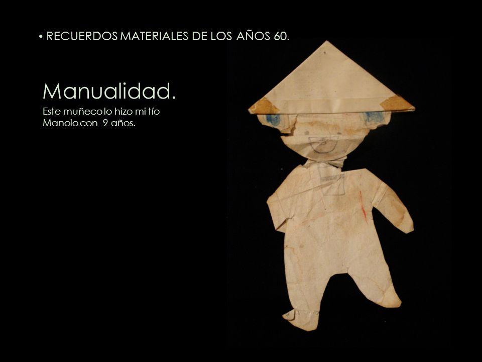 Manualidad. Este muñeco lo hizo mi tío Manolo con 9 años. RECUERDOS MATERIALES DE LOS AÑOS 60.