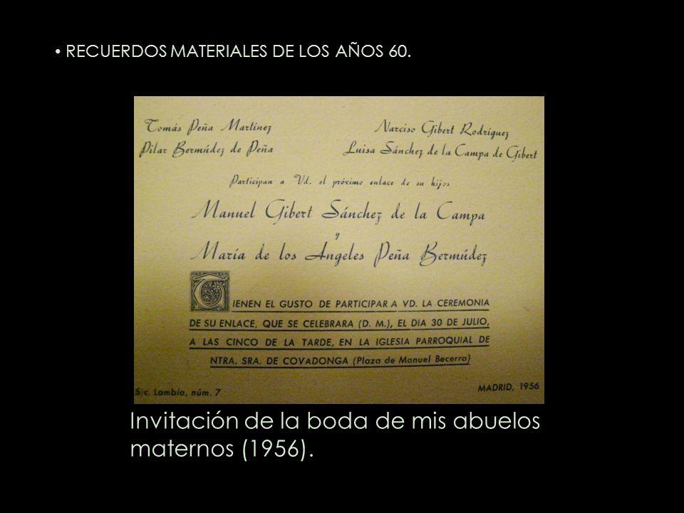 Invitación de la boda de mis abuelos maternos (1956). RECUERDOS MATERIALES DE LOS AÑOS 60.