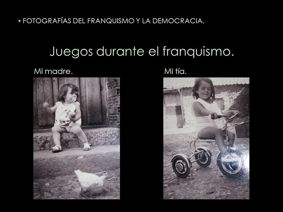 Juegos durante el franquismo. Mi madre.Mi tía. FOTOGRAFÍAS DEL FRANQUISMO Y LA DEMOCRACIA.