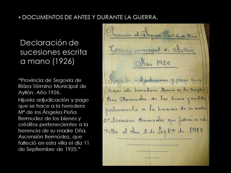 Declaración de sucesiones escrita a mano (1926) Provincia de Segovia de Riáza Término Municipal de Ayllón. Año 1926. Hijuela adjudicación y pago que s