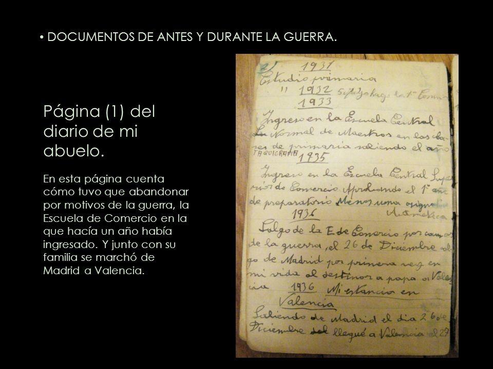 Página (1) del diario de mi abuelo. En esta página cuenta cómo tuvo que abandonar por motivos de la guerra, la Escuela de Comercio en la que hacía un