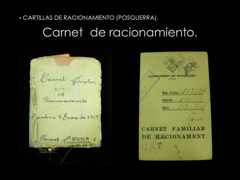 Carnet de racionamiento. CARTILLAS DE RACIONAMIENTO (POSGUERRA).