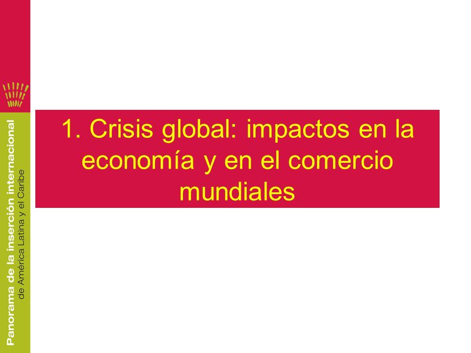 3 Carácter global de la crisis.