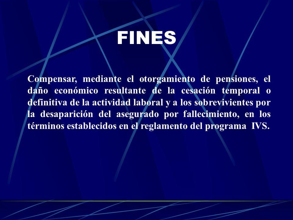 FINES Compensar, mediante el otorgamiento de pensiones, el daño económico resultante de la cesación temporal o definitiva de la actividad laboral y a