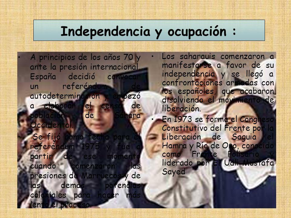 Independencia y ocupación : A principios de los años 70 y ante la presión internacional, España decidió convocar un referéndum de autodeterminación y empezó a elaborar el censo de población de Sáhara Occidental.