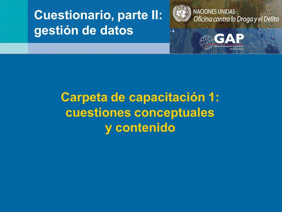 Cuestionario, parte II: gestión de datos Carpeta de capacitación 1: cuestiones conceptuales y contenido
