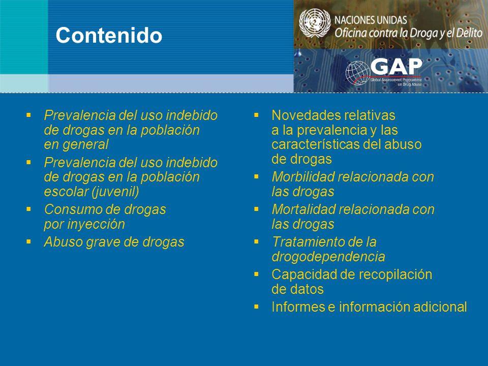 Contenido Prevalencia del uso indebido de drogas en la población en general Prevalencia del uso indebido de drogas en la población escolar (juvenil) C
