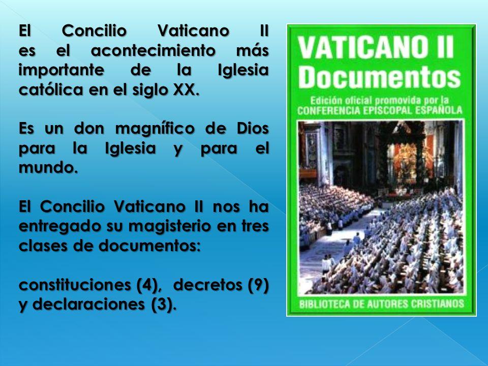 El Concilio Vaticano II es el acontecimiento más importante de la Iglesia católica en el siglo XX. Es un don magnífico de Dios para la Iglesia y para