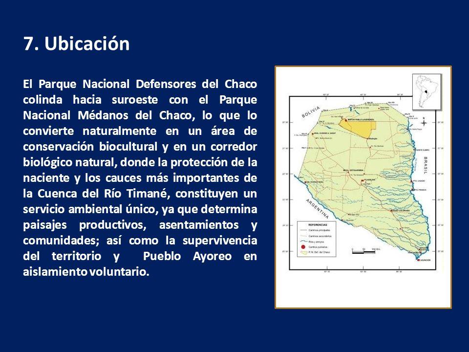 7. Ubicación El Parque Nacional Defensores del Chaco colinda hacia suroeste con el Parque Nacional Médanos del Chaco, lo que lo convierte naturalmente