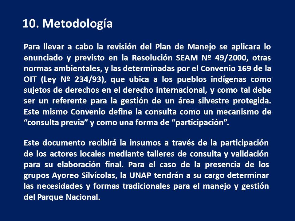 Para llevar a cabo la revisión del Plan de Manejo se aplicara lo enunciado y previsto en la Resolución SEAM Nº 49/2000, otras normas ambientales, y la