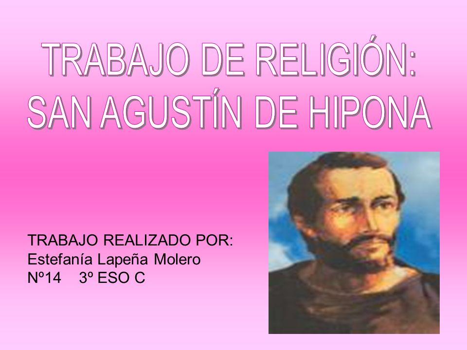 SAN AGUSTÍN DE HIPONA INTRODUCCIÓN San Agustín de Hipona (354-430), el más grande de los padres de la Iglesia y eminente Doctor de la Iglesia occidental (nombrado en 1298).