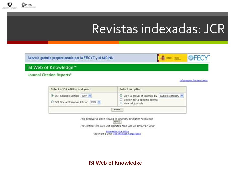 Revistas indexadas: JCR ISI Web of Knowledge
