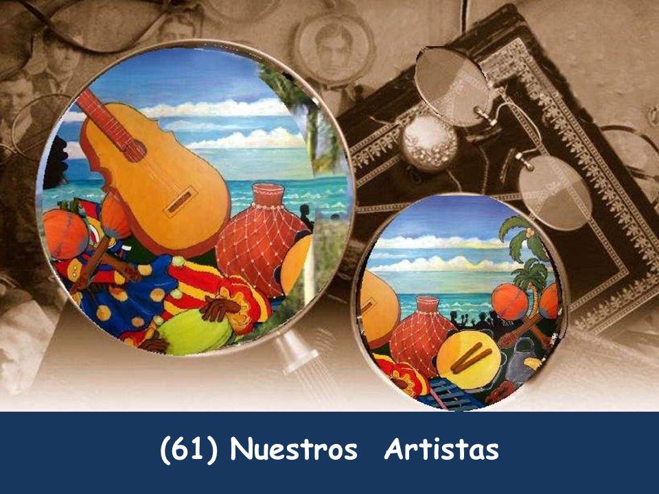 (61) Nuestros Artistas