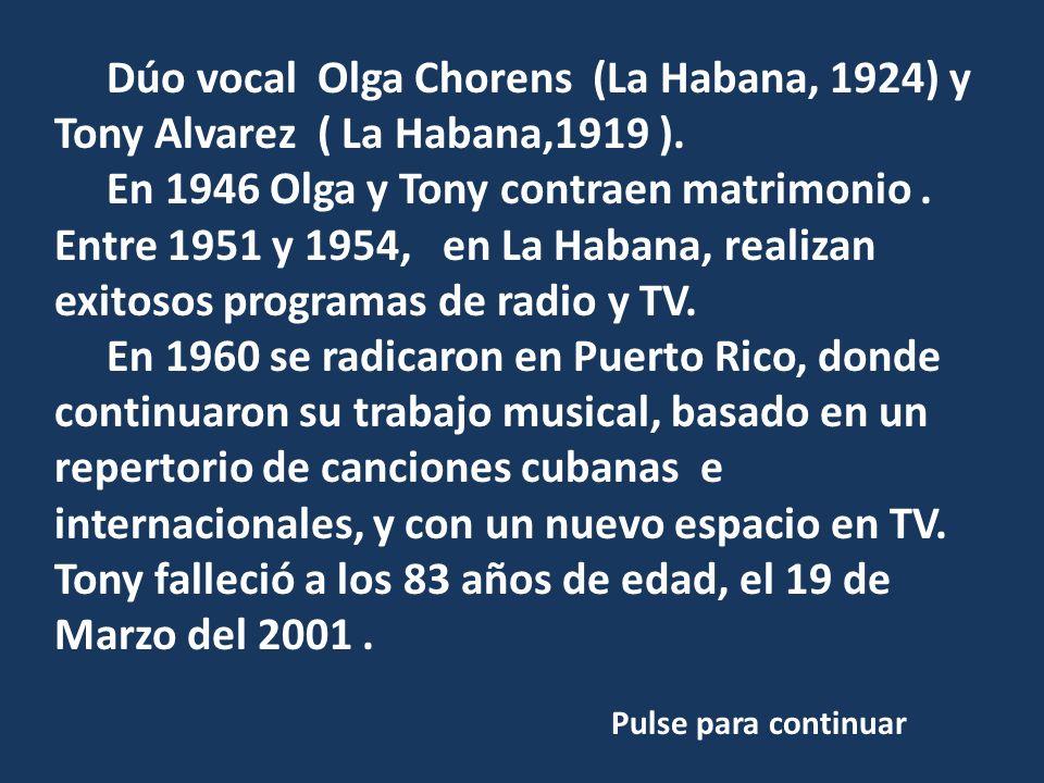 Dúo vocal Olga Chorens (La Habana, 1924) y Tony Alvarez ( La Habana,1919 ).