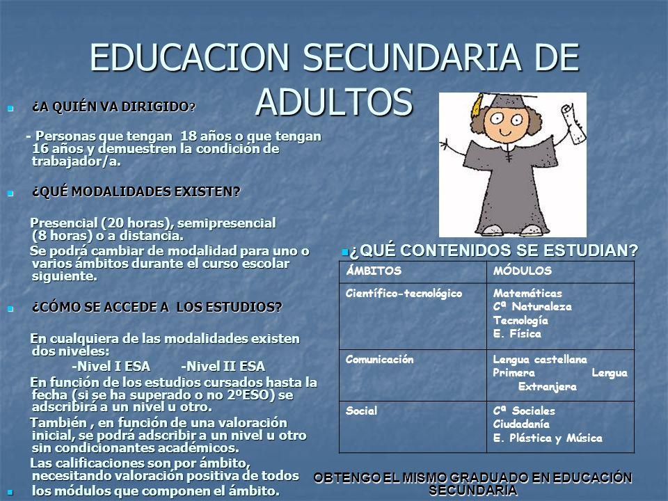 EDUCACION SECUNDARIA DE ADULTOS ¿A QUIÉN VA DIRIGIDO .