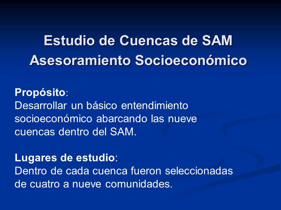 Estudio de Cuencas de SAM Asesoramiento Socioeconómico Propósito : Desarrollar un básico entendimiento socioeconómico abarcando las nueve cuencas dent
