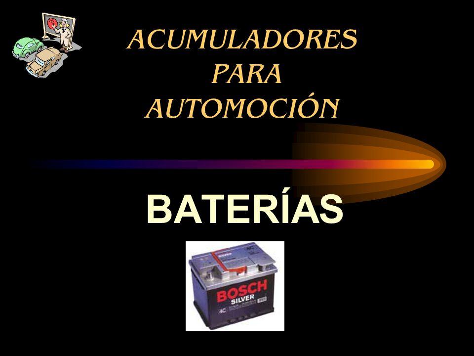 ACUMULADORES PARA AUTOMOCIÓN BATERÍAS