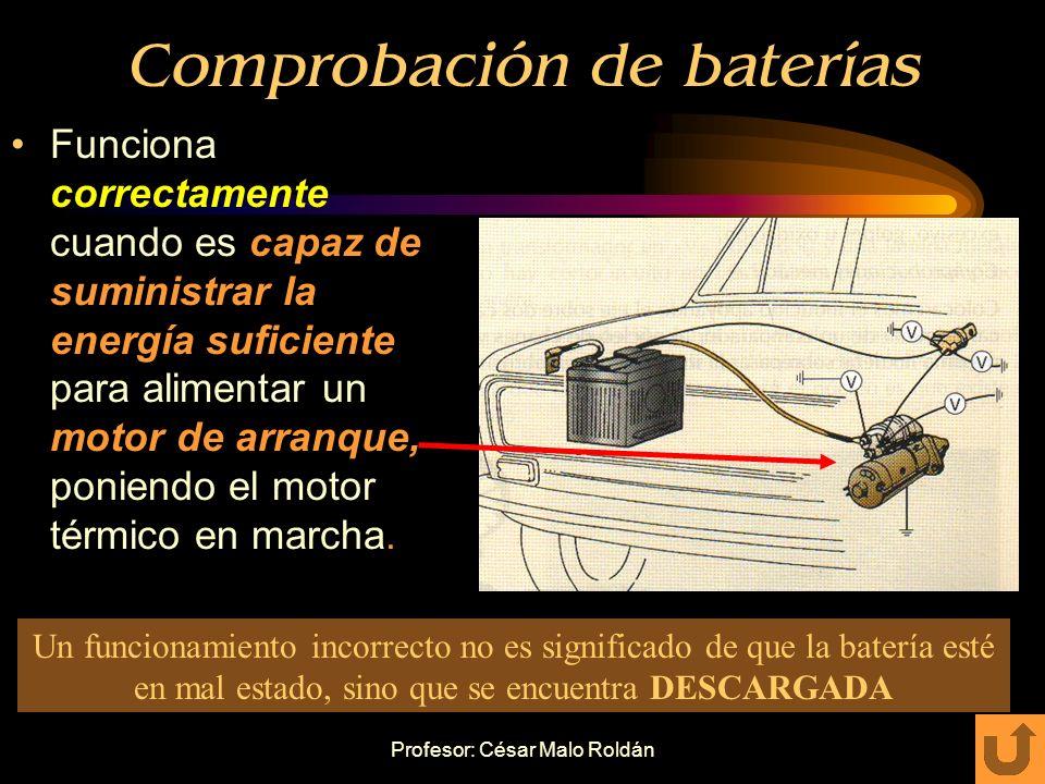 Profesor: César Malo Roldán Proceso para la sustitución de baterías La capacidad de la batería a sustituir de igual o mayor capacidad nominal. Descone