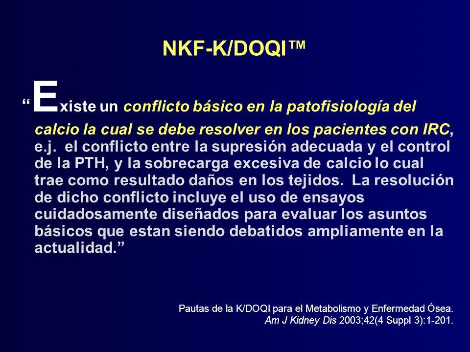 E xiste un conflicto básico en la patofisiología del calcio la cual se debe resolver en los pacientes con IRC, e.j. el conflicto entre la supresión ad
