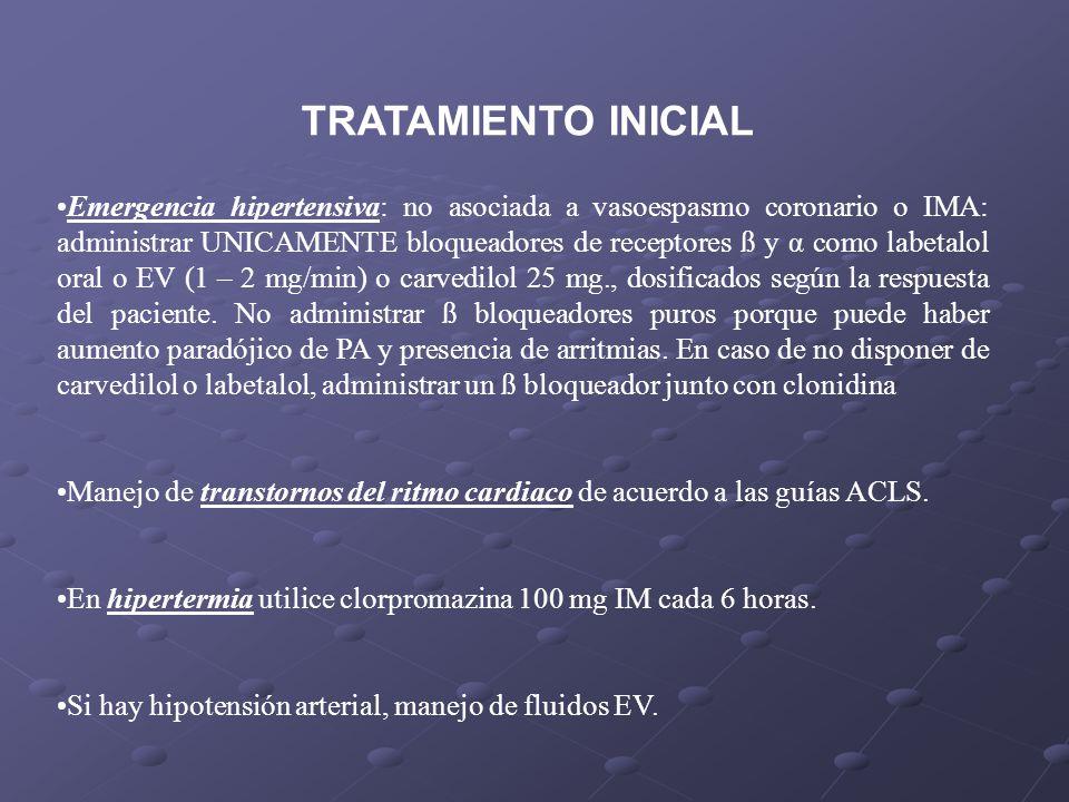 Emergencia hipertensiva: no asociada a vasoespasmo coronario o IMA: administrar UNICAMENTE bloqueadores de receptores ß y α como labetalol oral o EV (