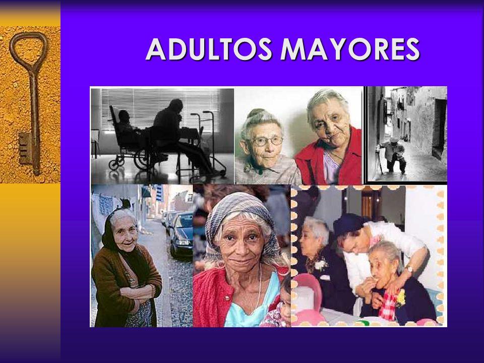 ADULTOS MAYORES ADULTOS MAYORES