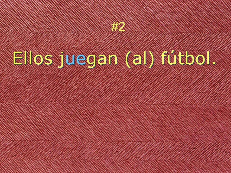 Ellos juegan (al) fútbol. #2