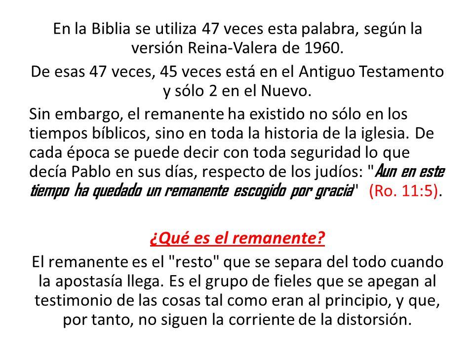 En la Biblia se utiliza 47 veces esta palabra, según la versión Reina-Valera de 1960. De esas 47 veces, 45 veces está en el Antiguo Testamento y sólo
