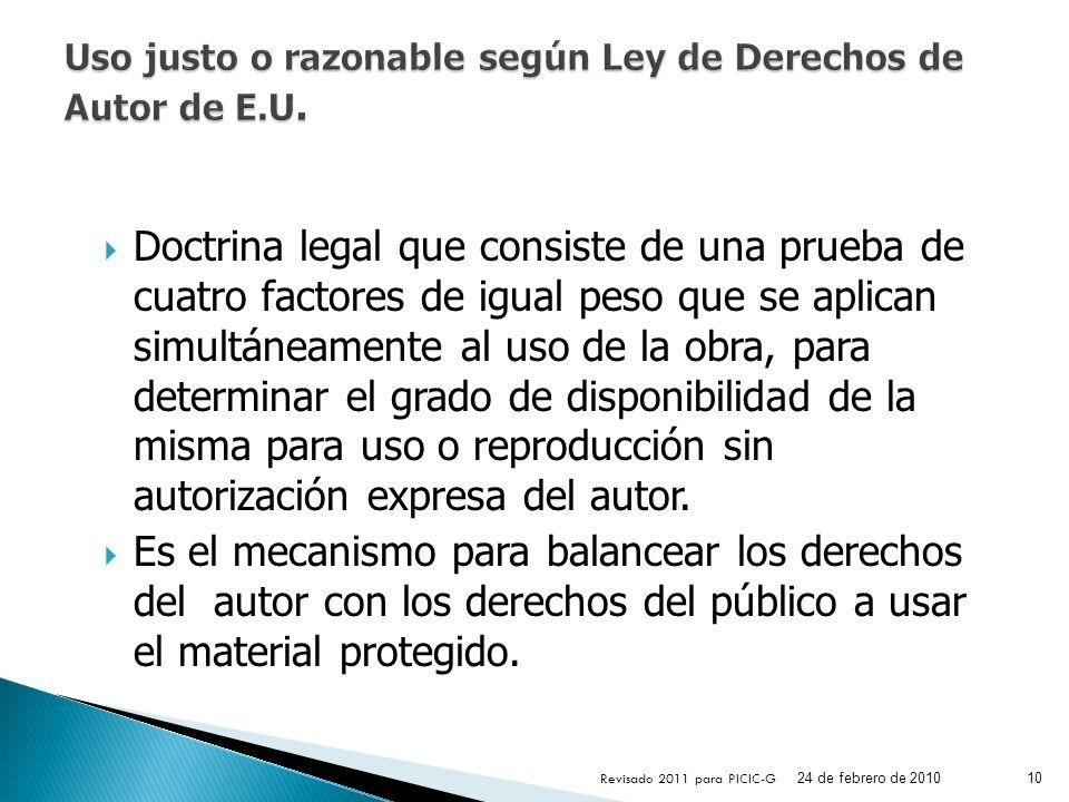 Doctrina legal que consiste de una prueba de cuatro factores de igual peso que se aplican simultáneamente al uso de la obra, para determinar el grado