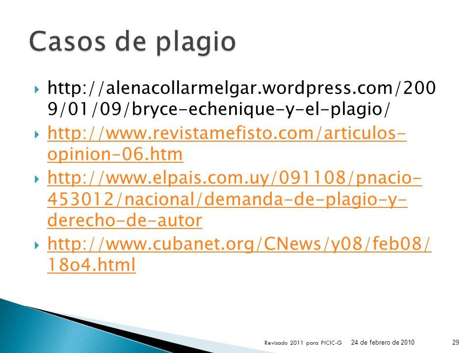 http://alenacollarmelgar.wordpress.com/200 9/01/09/bryce-echenique-y-el-plagio/ http://www.revistamefisto.com/articulos- opinion-06.htm http://www.rev