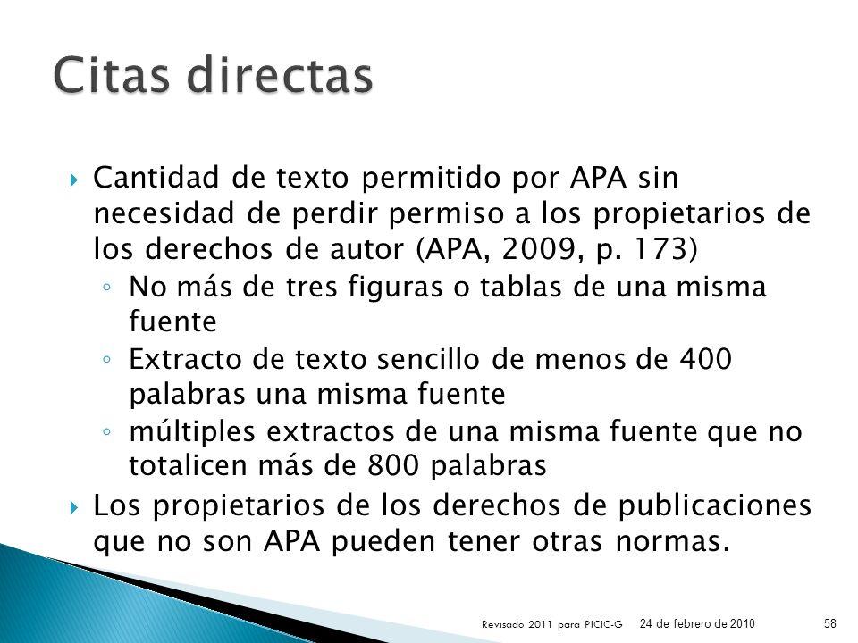 Cantidad de texto permitido por APA sin necesidad de perdir permiso a los propietarios de los derechos de autor (APA, 2009, p. 173) No más de tres fig
