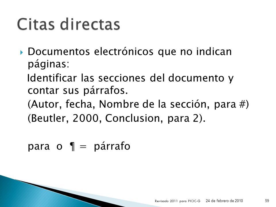 Documentos electrónicos que no indican páginas: Identificar las secciones del documento y contar sus párrafos. (Autor, fecha, Nombre de la sección, pa