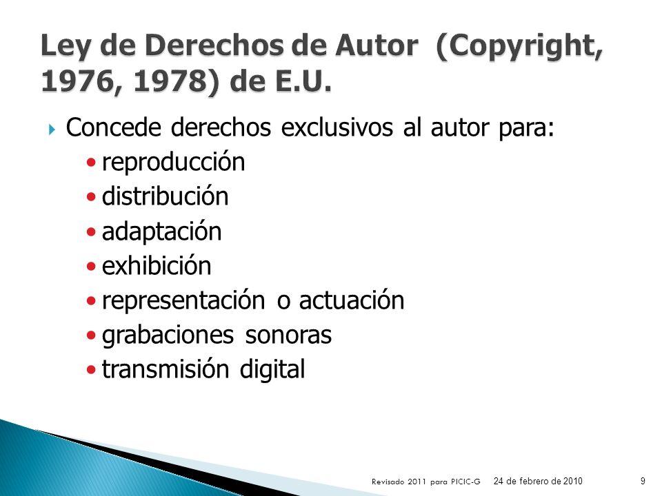 Concede derechos exclusivos al autor para: reproducción distribución adaptación exhibición representación o actuación grabaciones sonoras transmisión