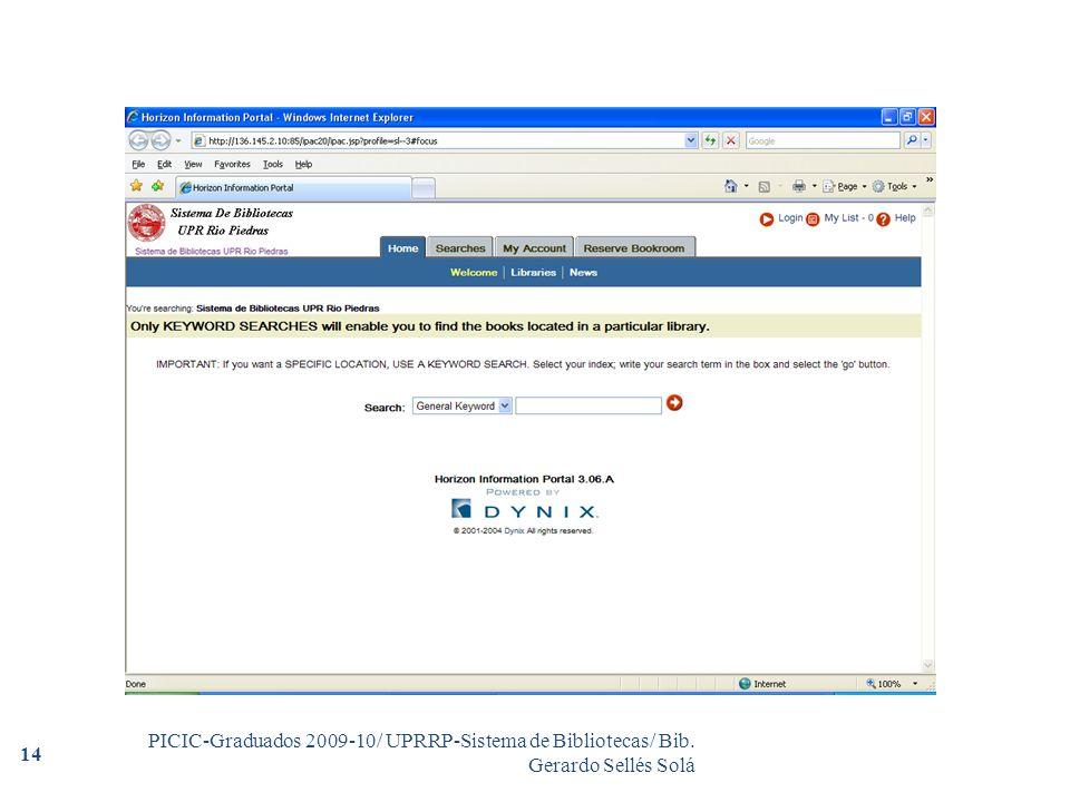 PICIC-Graduados 2009-10/ UPRRP-Sistema de Bibliotecas/ Bib. Gerardo Sellés Solá 14