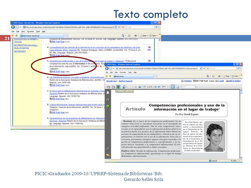 PICIC-Graduados 2009-10/ UPRRP-Sistema de Bibliotecas/ Bib. Gerardo Sellés Solá 21 Texto completo