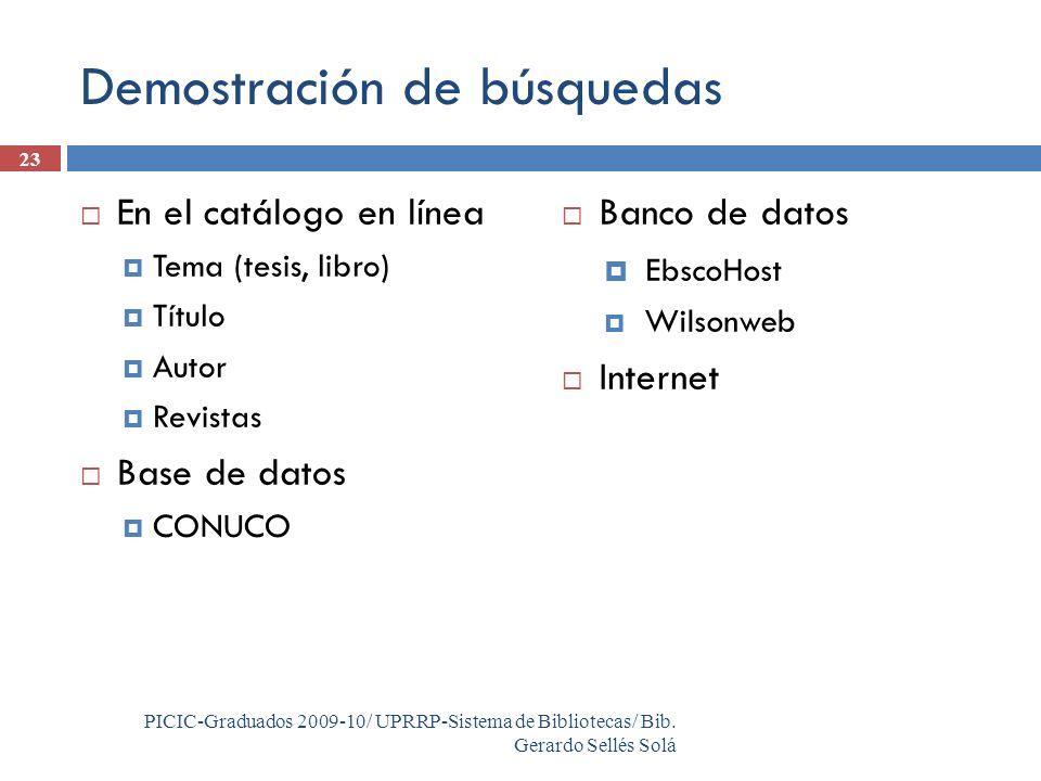 23 PICIC-Graduados 2009-10/ UPRRP-Sistema de Bibliotecas/ Bib.