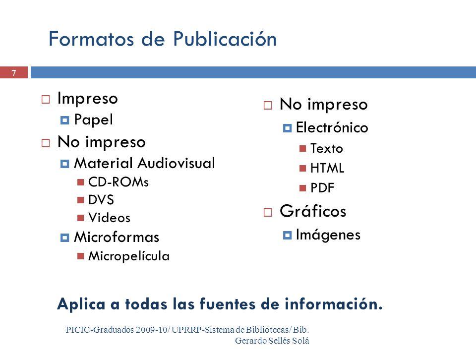 7 PICIC-Graduados 2009-10/ UPRRP-Sistema de Bibliotecas/ Bib.