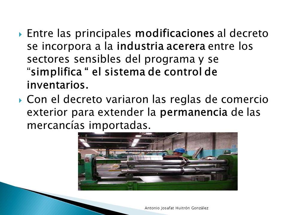 Entre las principales modificaciones al decreto se incorpora a la industria acerera entre los sectores sensibles del programa y sesimplifica el sistem