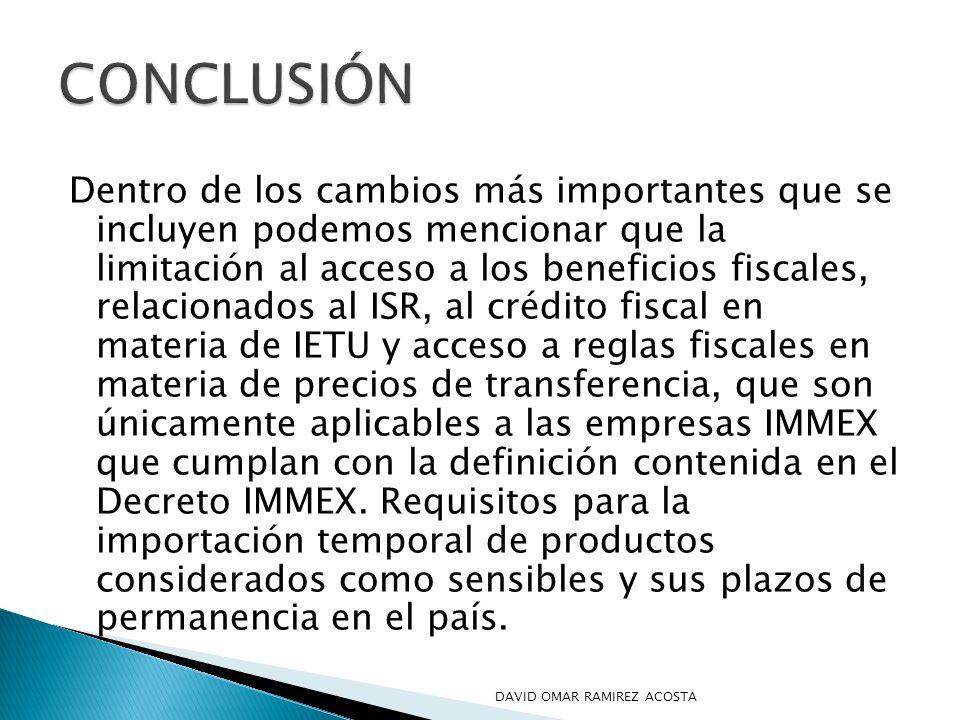 Dentro de los cambios más importantes que se incluyen podemos mencionar que la limitación al acceso a los beneficios fiscales, relacionados al ISR, al