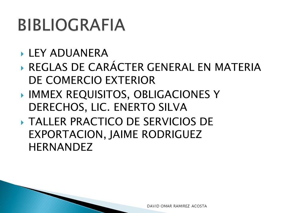 LEY ADUANERA REGLAS DE CARÁCTER GENERAL EN MATERIA DE COMERCIO EXTERIOR IMMEX REQUISITOS, OBLIGACIONES Y DERECHOS, LIC. ENERTO SILVA TALLER PRACTICO D