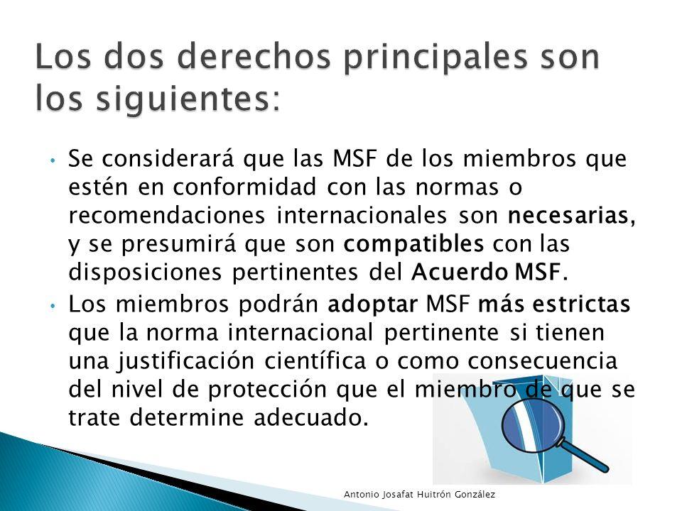Se considerará que las MSF de los miembros que estén en conformidad con las normas o recomendaciones internacionales son necesarias, y se presumirá qu