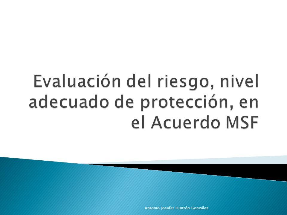 Los miembros pueden adoptar MSF más rigurosas que las normas internacionales pertinentes o adoptar MSF cuando no existan normas internacionales, siempre que dichas medidas: Se basen en una evaluación científica del riesgo; Se apliquen con coherencia.