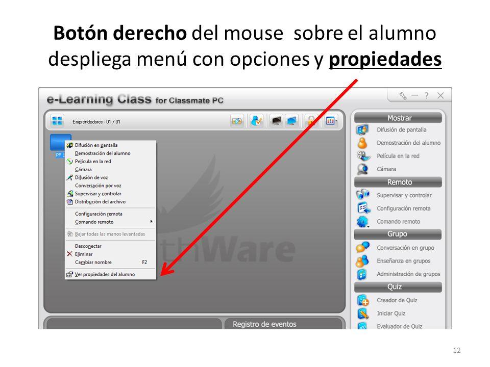Botón derecho del mouse sobre el alumno despliega menú con opciones y propiedades 12