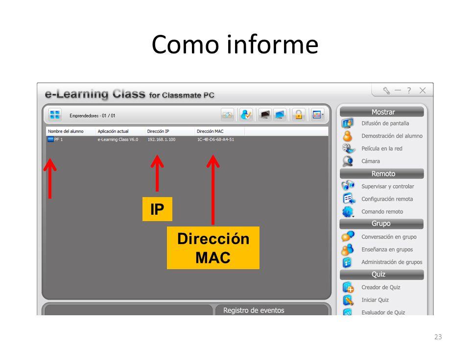 Como informe 23 IP Dirección MAC