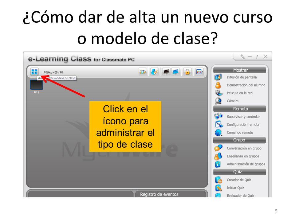 ¿Cómo dar de alta un nuevo curso o modelo de clase.
