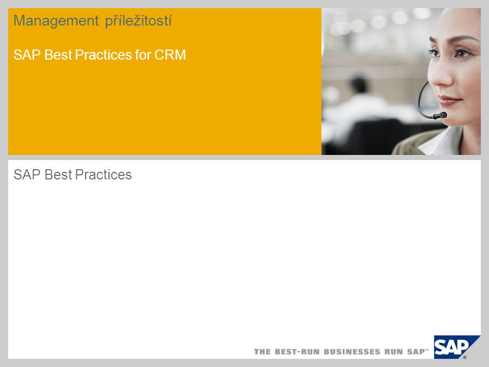 Management příležitostí SAP Best Practices for CRM SAP Best Practices