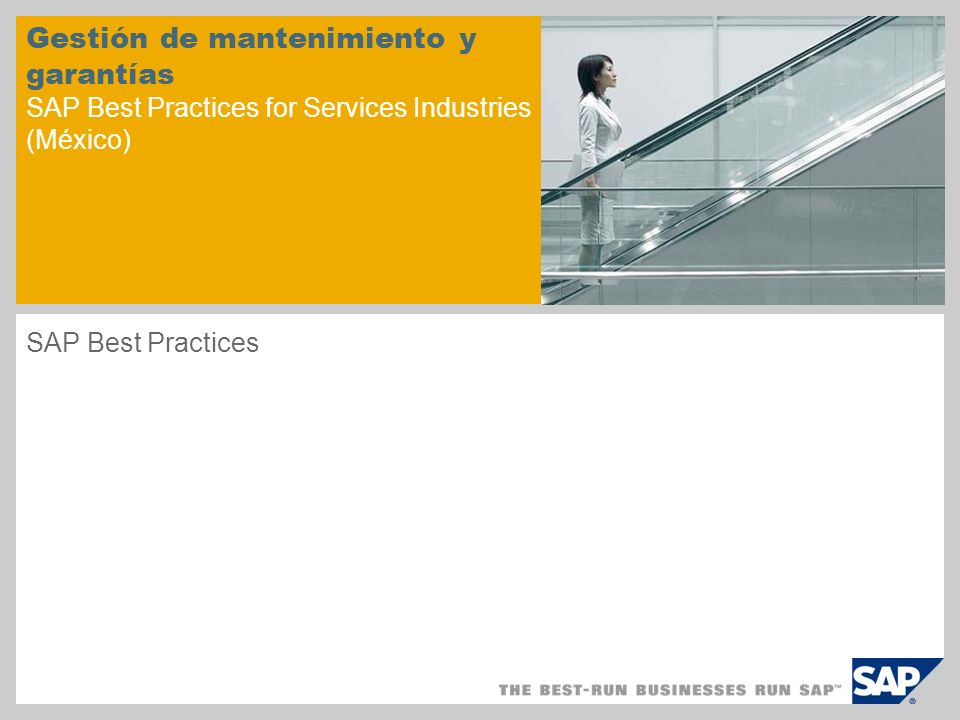 Gestión de mantenimiento y garantías SAP Best Practices for Services Industries (México) SAP Best Practices