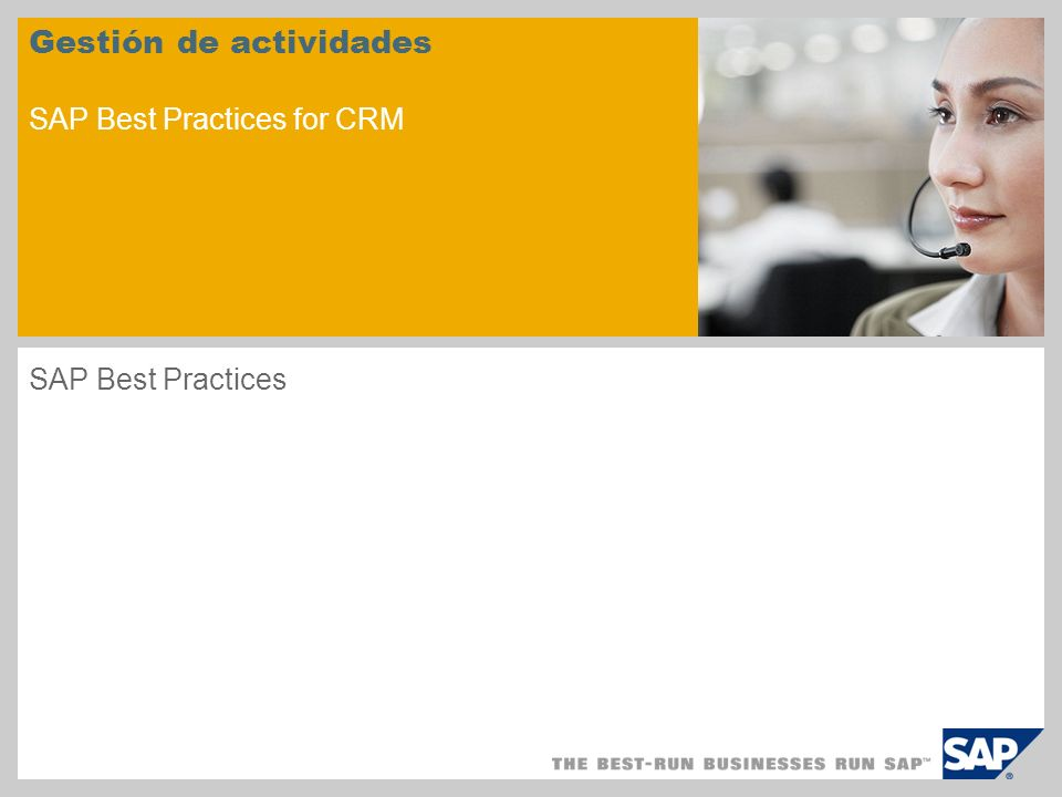 Gestión de actividades SAP Best Practices for CRM SAP Best Practices