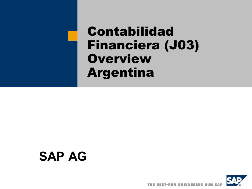 Contabilidad Financiera (J03) Overview Argentina SAP AG